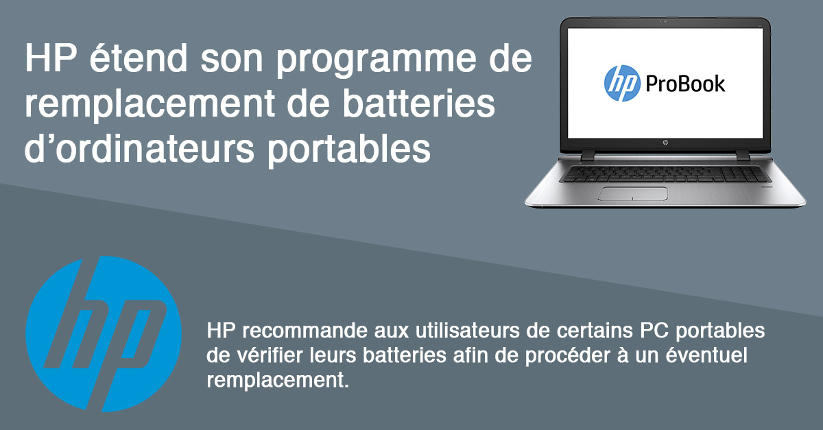 Hp étend son programme de remplacement batteries sur ses ordinateurs portables